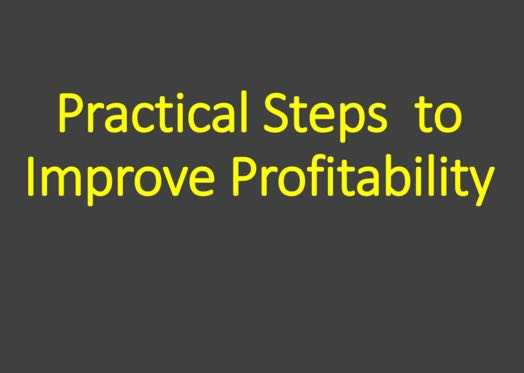 Practical Steps to Improve Profitability