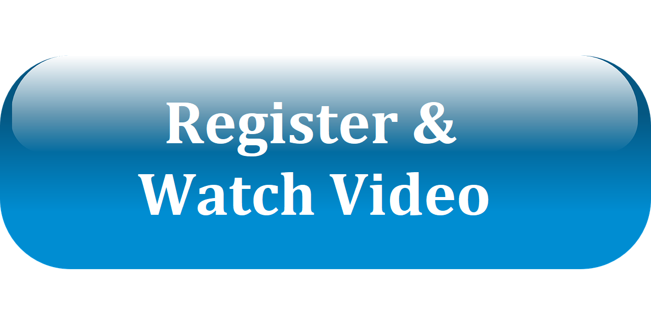 Register and Watch Video