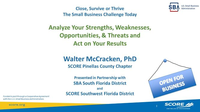 Analyze Your Strengths, Weaknesses, Opportunities and Threats and Act on Your