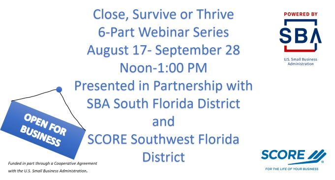 SBA & SCORE Presents: Close, Survive or Thrive?