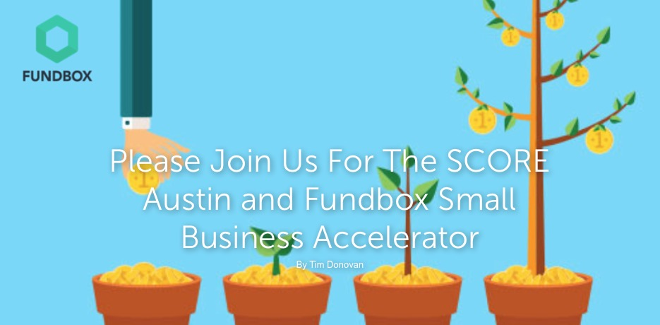Fundbox accelerator returns to Austin with SCORE