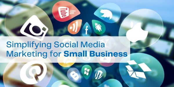 Simplifying Social Media Marketing