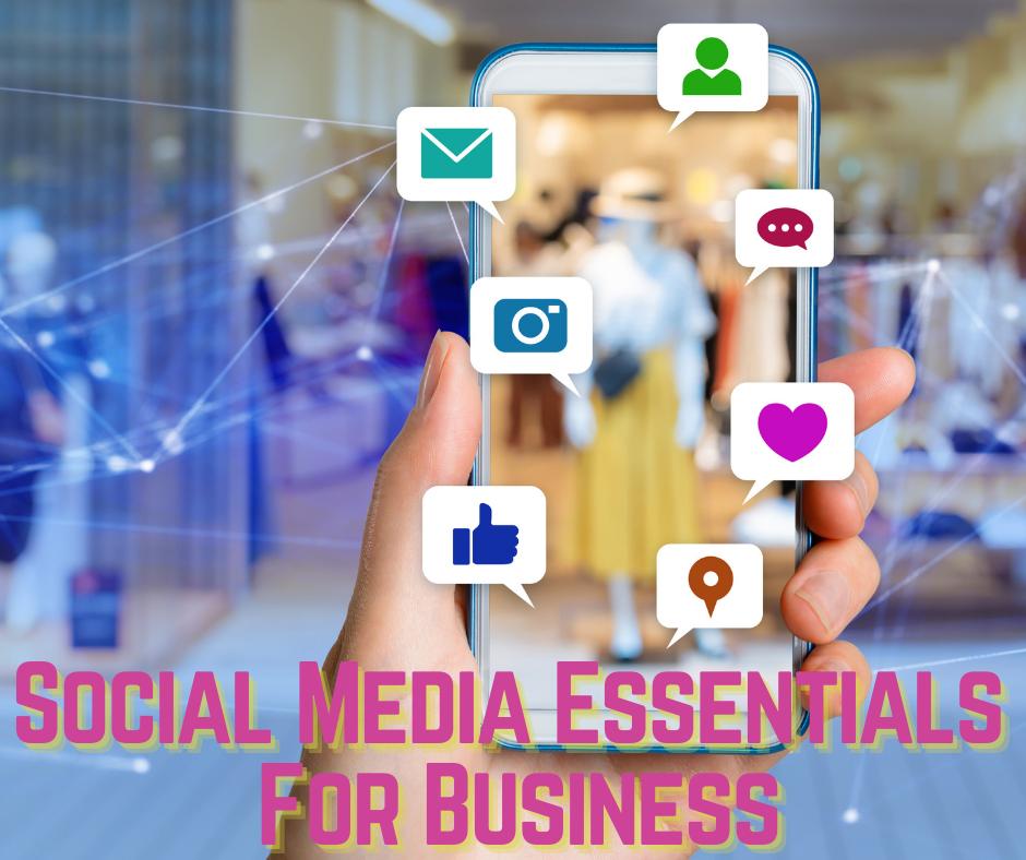 Social Media Essentials For Business - Oct 12