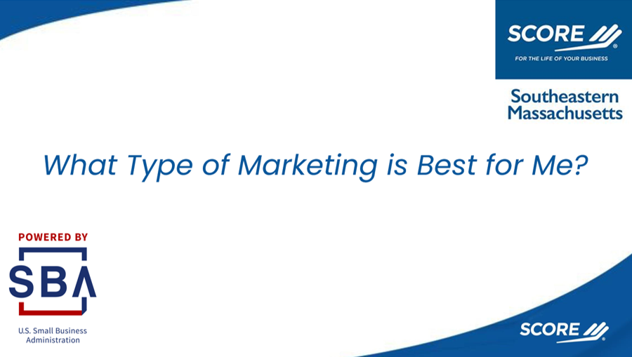What Type of Marketing is Best for Me