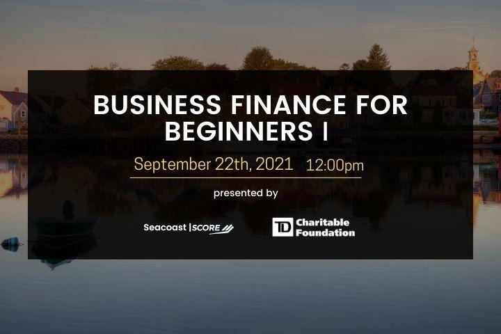 2021-09-22 Business Finance for Beginners (Finance 1) Workshop