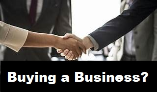 What You Need to Know Before Buying a Business