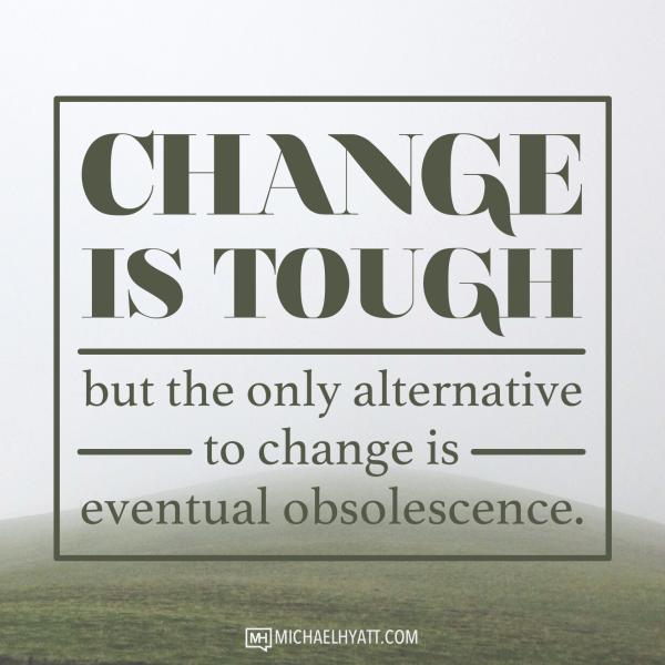 Change is tough