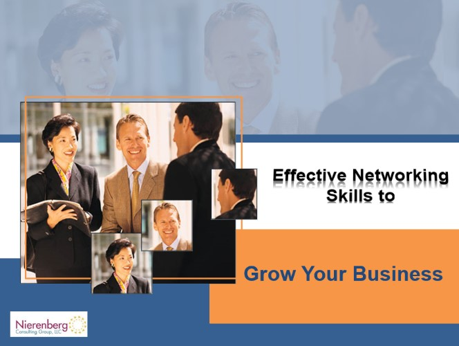Fine Tuning Your Business - Effective Networking Skills To Grow Your Business