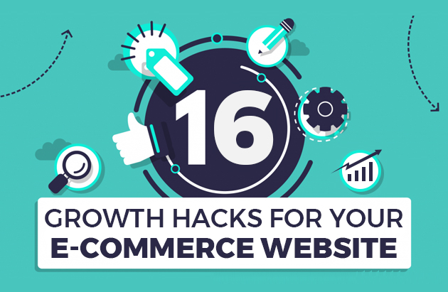 16 Growth Hacks for Your eCommerce Website