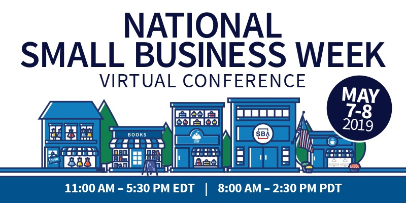 Register for the 2019 National Small Business Week Virtual Conference
