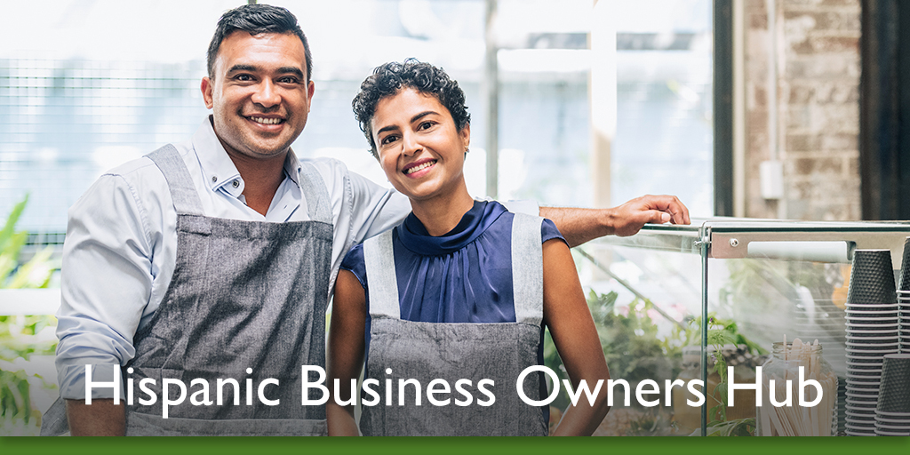 Resources for Hispanic owned business owners & entrepreneurs