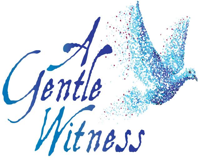 A Gentle Witness