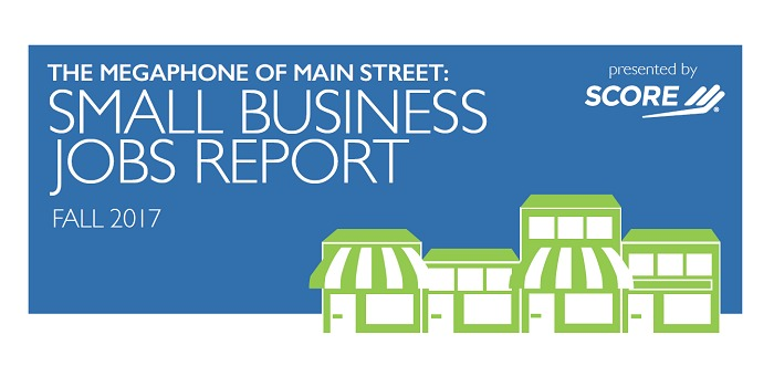 The Megaphone of Main Street: Small Business Jobs Report, Fall 2017