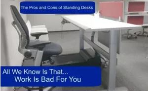 Standing Desks-The Fad and the Facts