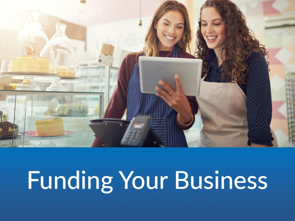 Funding Your Business- $25 | 12/6 & 12/8 | 6:30-8PM