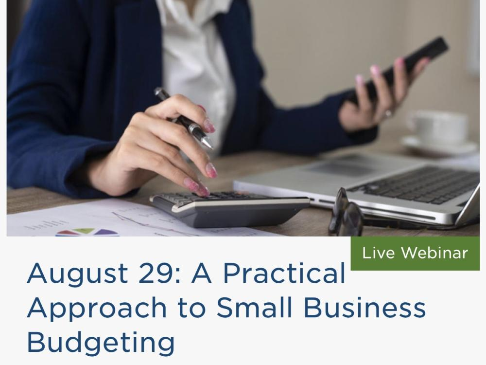 A Practical Approach to Small Business Budgeting