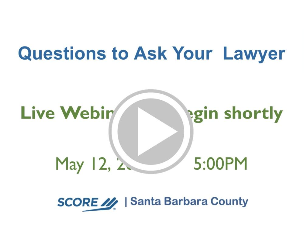 Questions to Ask your Lawyer - The Issues and Rules Recorded Webinar