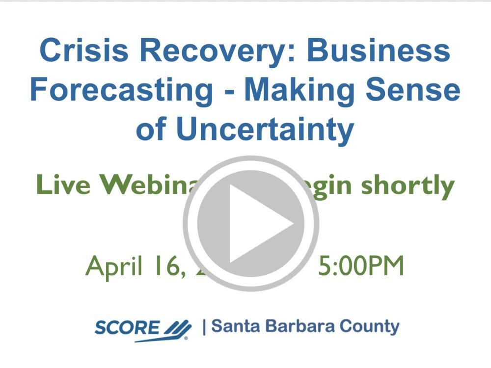 Crisis Recovery: Business Forecasting - Making Sense of Uncertainty Recorded Webinar