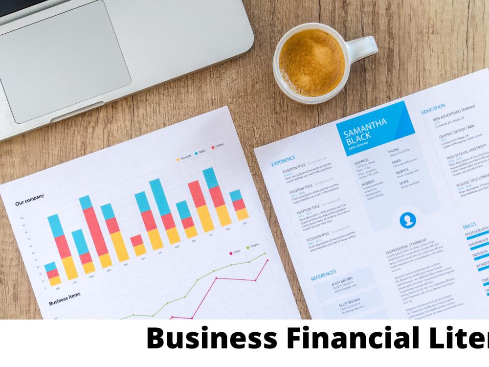 Business Financial Literacy - 11/22/2021