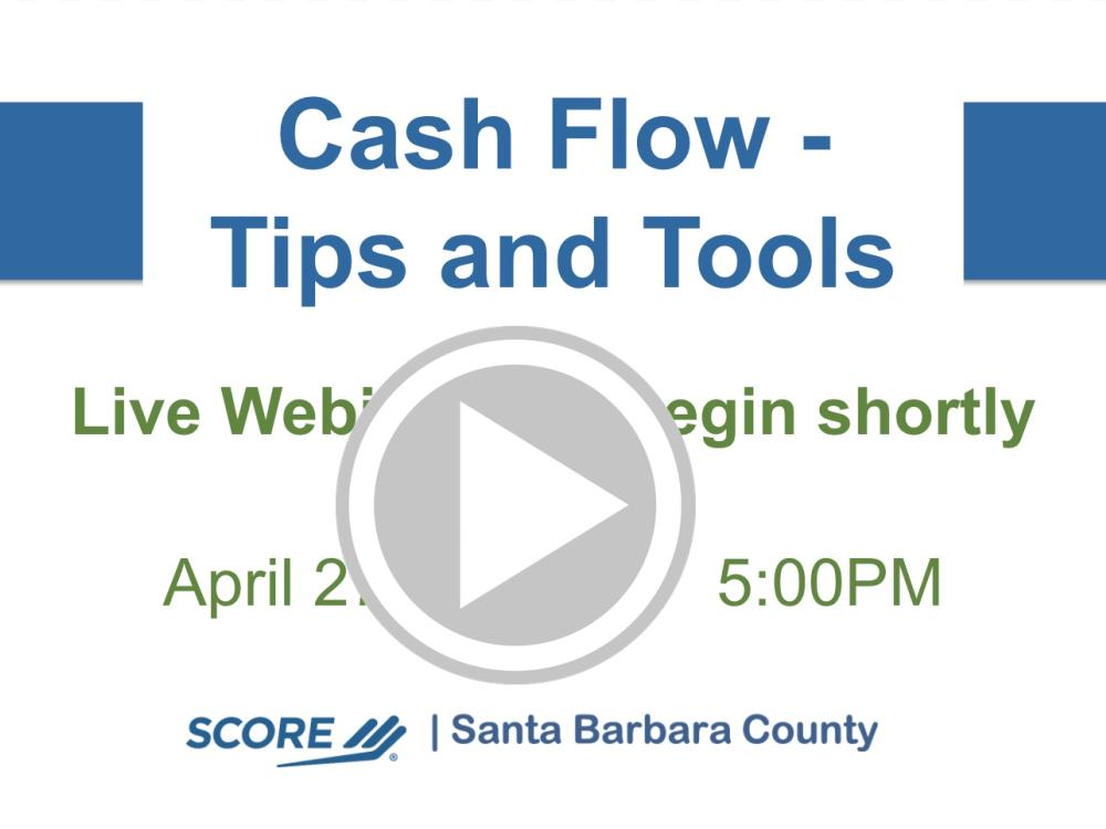 Cash Flow Made Easy - Tips and Tools Recorded Webinar