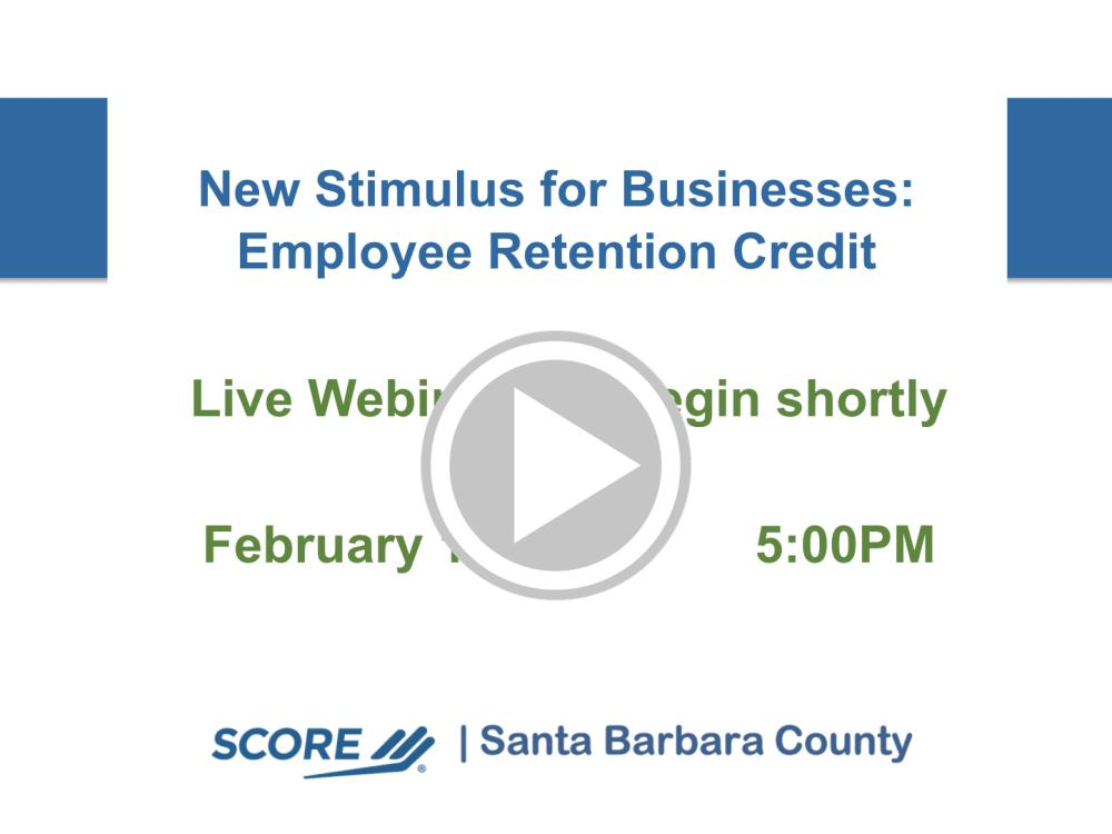 New Stimulus for Businesses: Employee Retention Credit Recorded Webinar