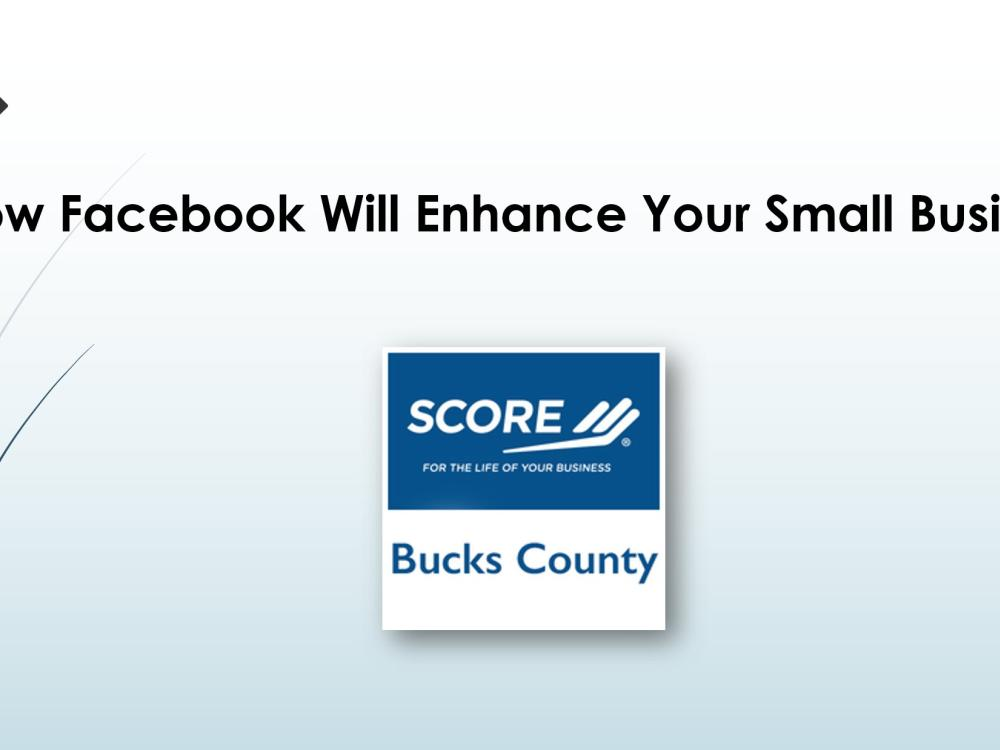 How Facebook Will Enhance Your Small Business - eGuide