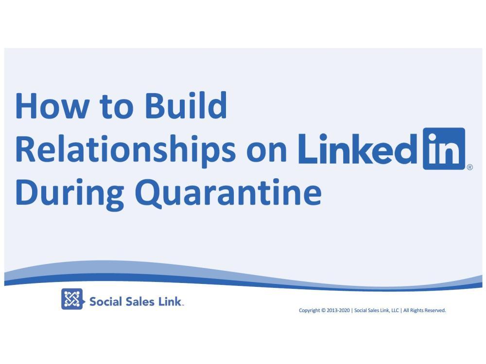 How to Build Relationships on LinkedIn During Quarantine slides