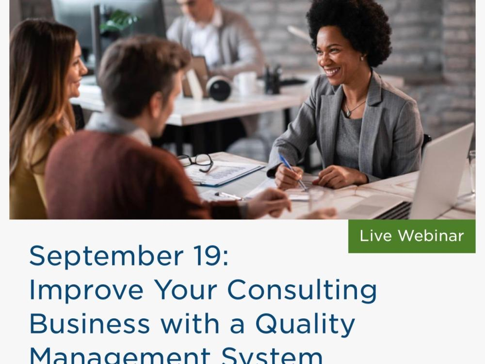 Improve Your Consulting Business with a Quality Management System