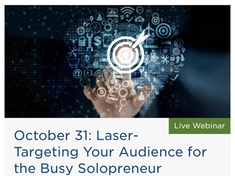 Laser-Targeting Your Audience for the Busy Solopreneur