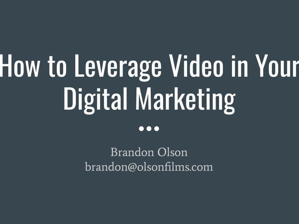 Leveraging Video in Digital Marketing Execution eGuide