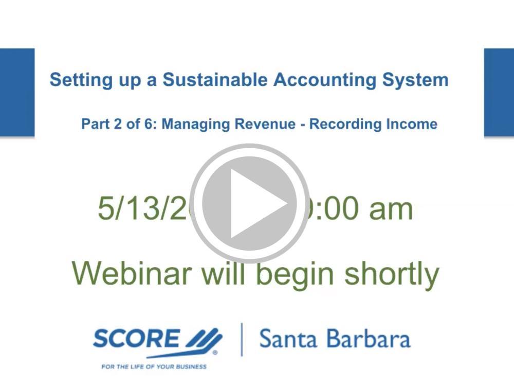 Managing Revenue - Recording Income Recorded Webinar