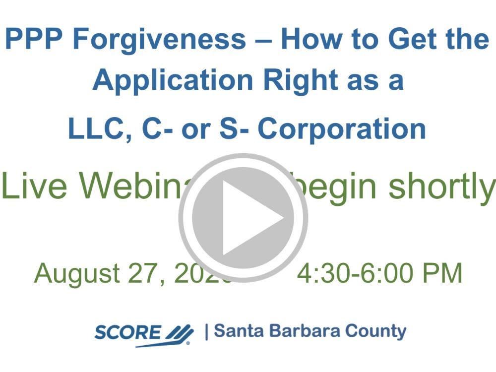 PPP Forgiveness – How to Get the Application Right as a  LLC, C- or S- Corporation