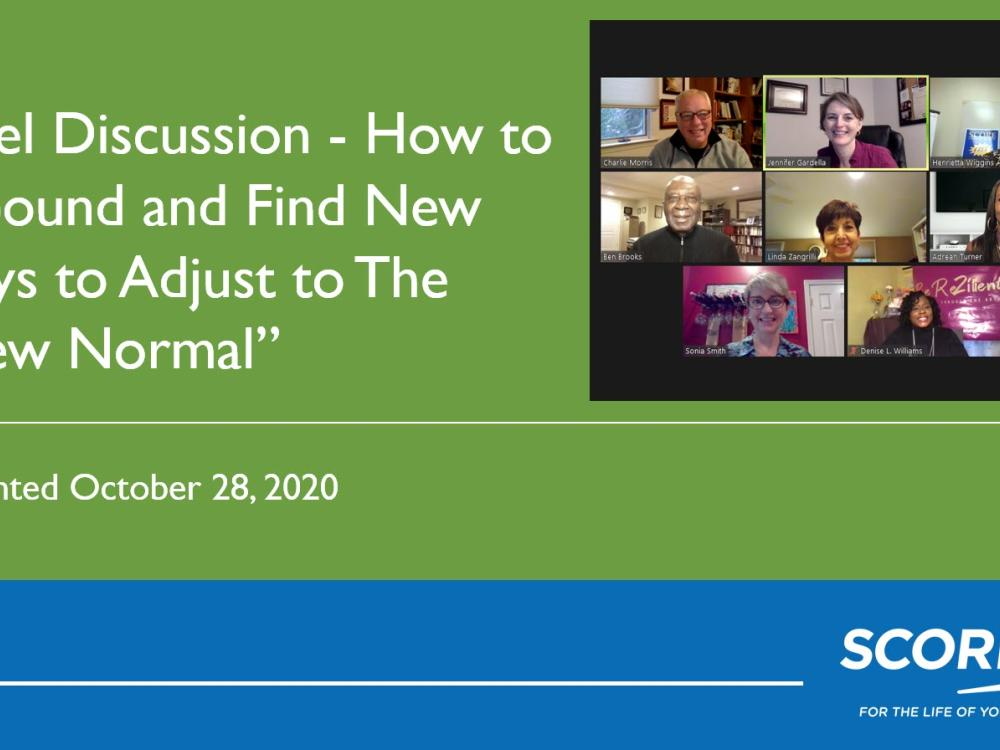 """Panel Discussion - How to Rebound and Find New Ways to Adjust to The """"New Normal"""" Video"""