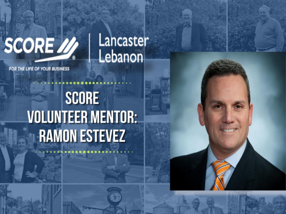SCORE mentor Ramon Estevez