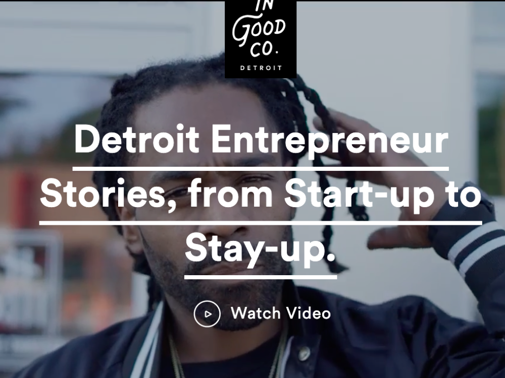 Watch: Detroit Entrepreneur Stories: From Start-Up to Stay-Up