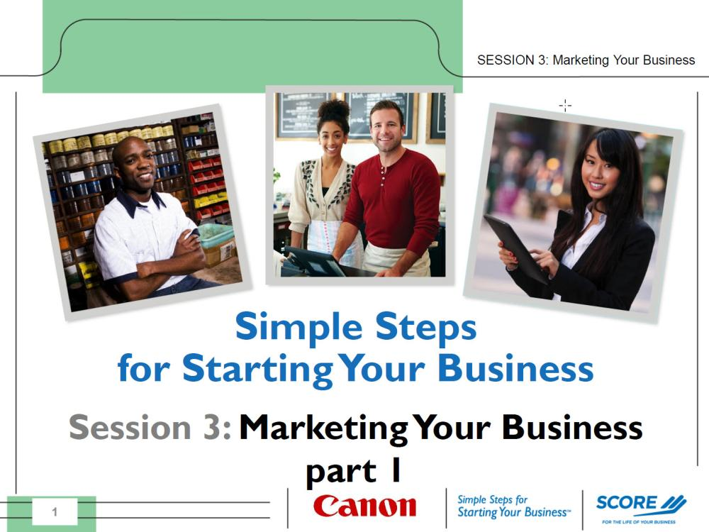 Part 3 of Simple Steps for Starting Your Business: Your Marketing Plan - Competition, Message, and Pricing - Slides