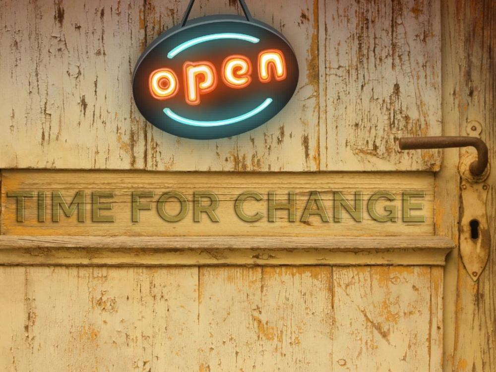 Open for business and time for change, digital transformation