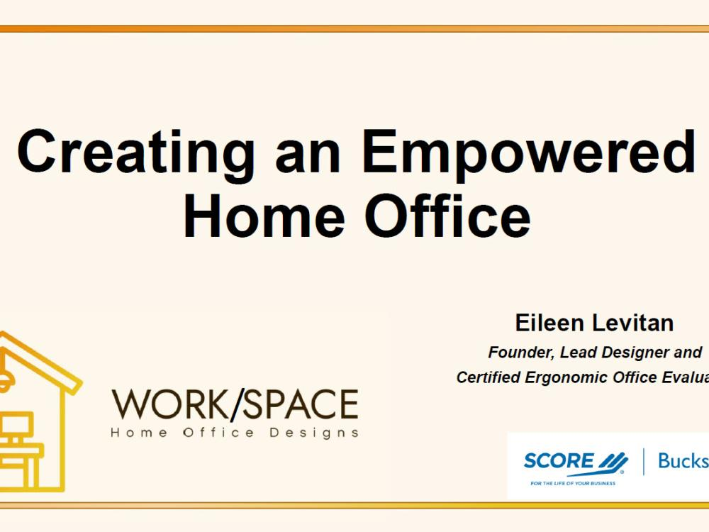 Creating an Empowered Home Office