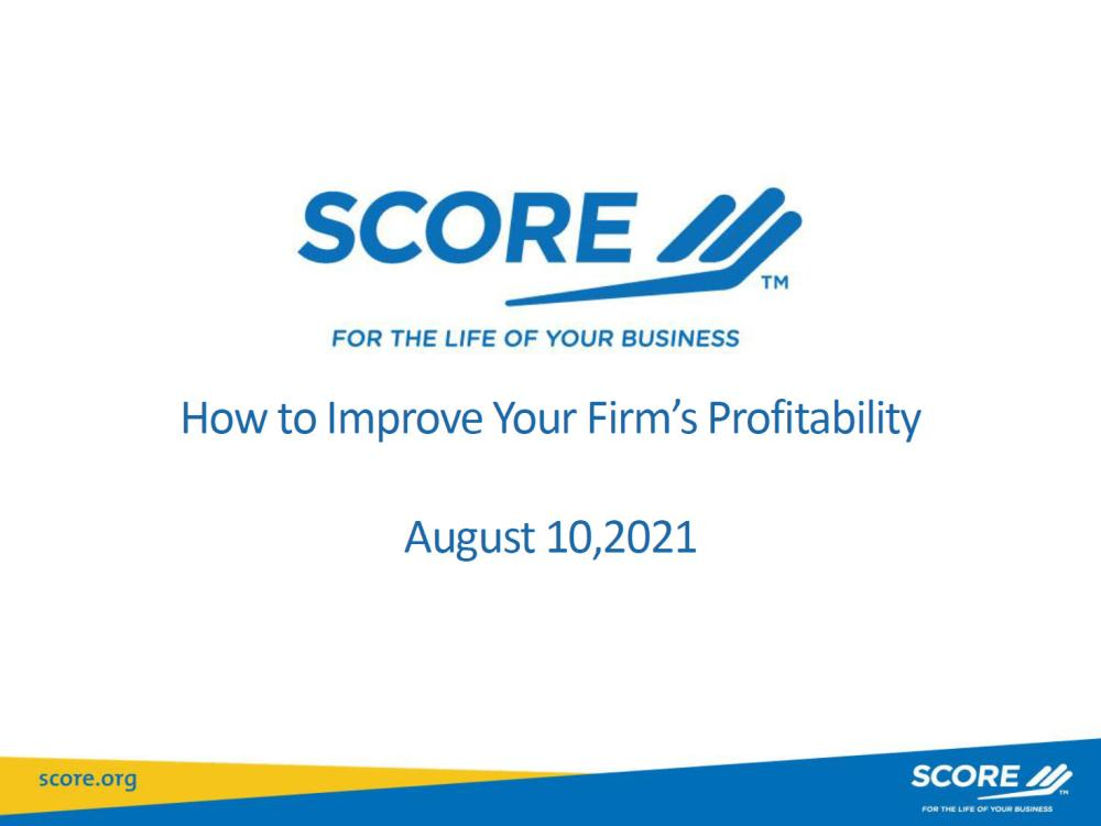 How to Improve your Firm's Profitability - slides