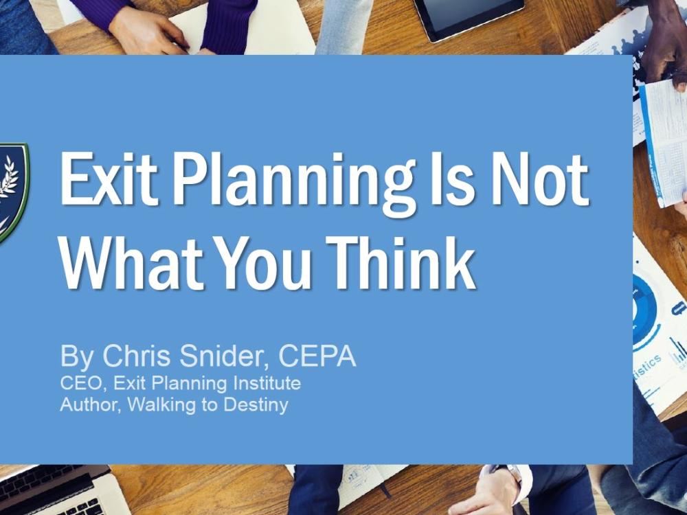 Exit Planning is Not What You Think - slides