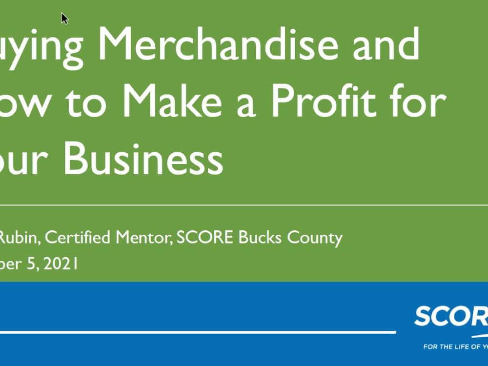 Buying Merchandise and How to Make a Profit for Your Business - slides