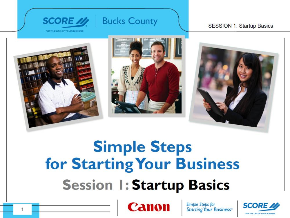 Part 1 of Simple Steps for Starting Your Business: Content of a Business Plan and the Types of Business Structures - slides