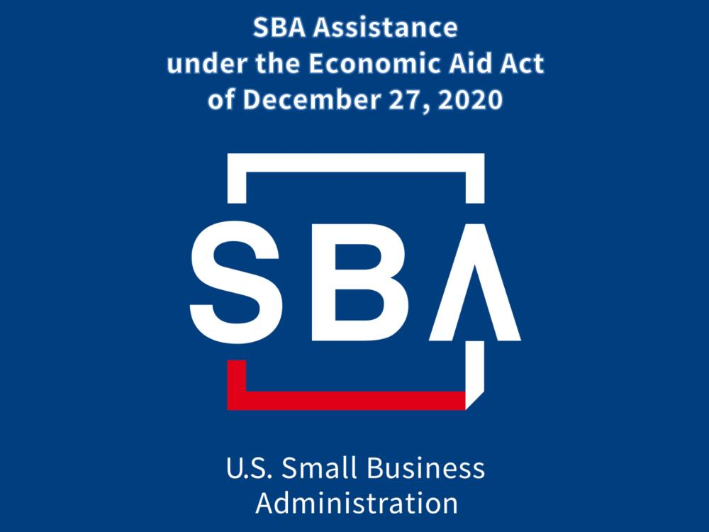 SBA Assistance under the Economic Aid Act of December 27, 2020 - Second Update - January 19, 2021 - slides
