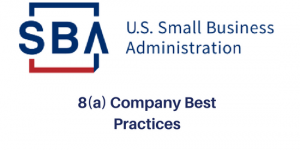 SBA | U.S. Small Business Administration | 8(a) Company Best Practices