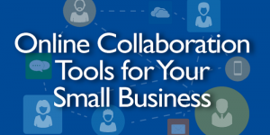 Infographic: Online Collaboration Tools for Your Small Business