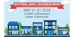 May 1 to May 3: National Small Business Week Virtual Conference