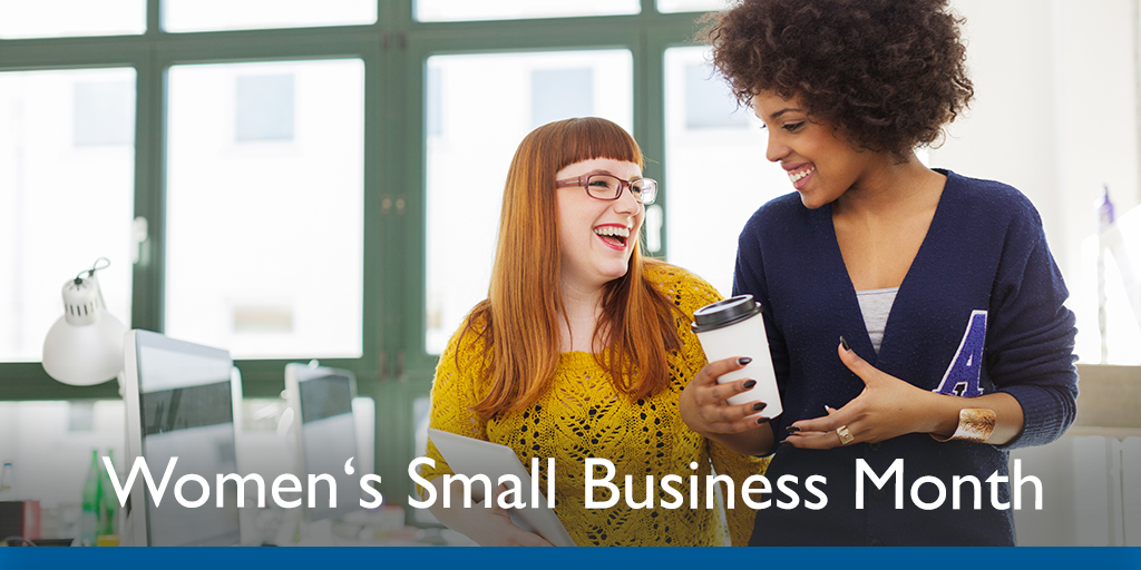 Join us in Celebrating Women's Small Business Month