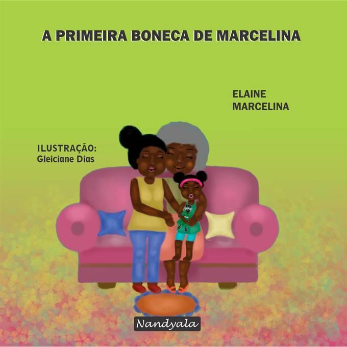 A primeira boneca de Marcelina - NANDYALA