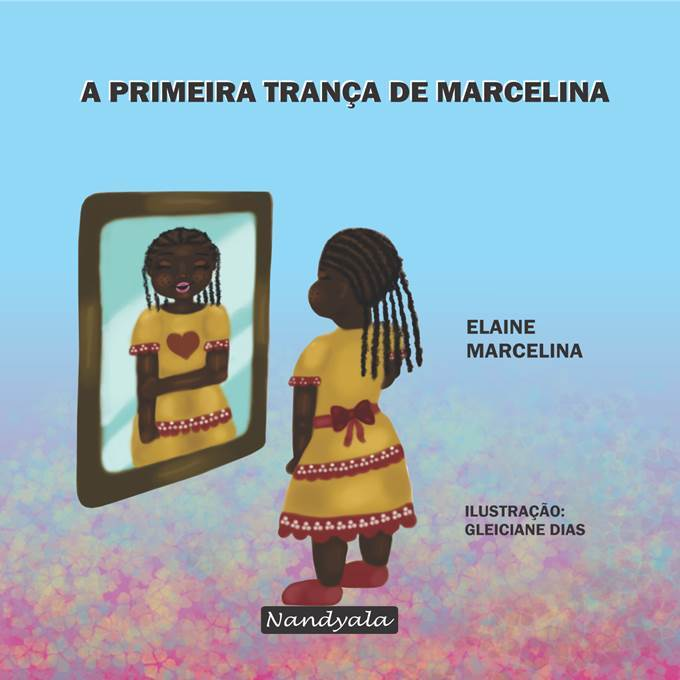 A primeira trança de Marcelina - NANDYALA