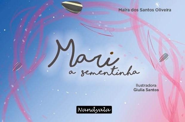 Mari, a sementinha - NANDYALA